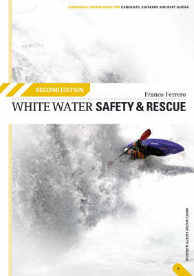 White Water Safety and Rescue (Paperback)