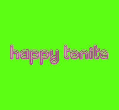 Happy Tonite (Hardback)