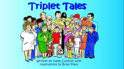 Triplet Tales: A celebration of the arrival of triplets (Paperback)