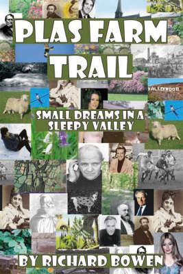 Plas Farm Trail (Paperback)