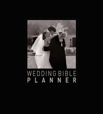 Wedding Bible Planner - Wedding Bible S. No. 2 (Hardback)
