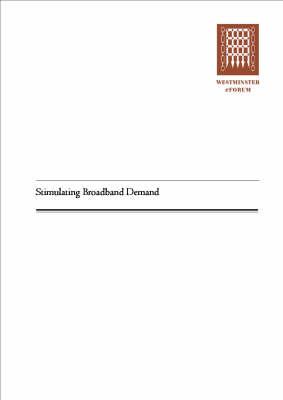 Stimulating Broad Band Demand (Paperback)