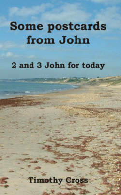 Some Postcards from John: 2 and 3 John for Today (Paperback)