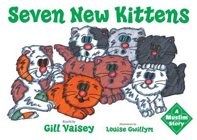 Seven New Kittens: A Muslim Story (Book)