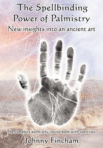 The Spellbinding Power of Palmistry: Complete Palmistry Course Book with Exercises (Paperback)