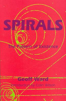 Spirals: The Pattern of Existence (Paperback)