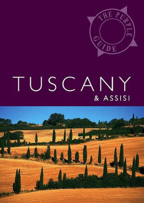 Tuscany & Assisi: The Purple Guide (Paperback)