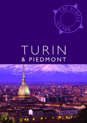Turin and Piedmont: The Purple Guide (Paperback)