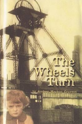 The Wheels Turn (Paperback)