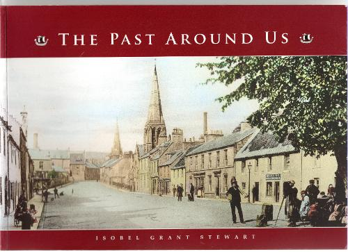 The Past Around Us (Paperback)