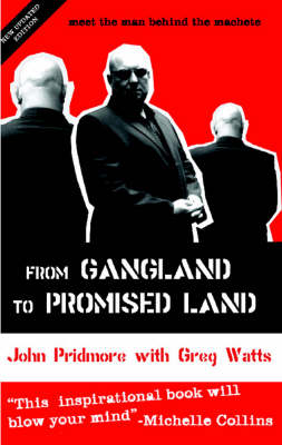 From Gangland to Promised Land: Meet the Man Behind the Machete (Paperback)