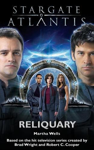 Stargate Atlantis: Reliquary - Stargate Atlantis No. 2 (Paperback)