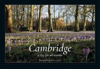 Cambridge: A City for All Seasons (Hardback)