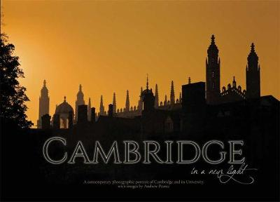 CAMBRIDGE: in a new light (Hardback)