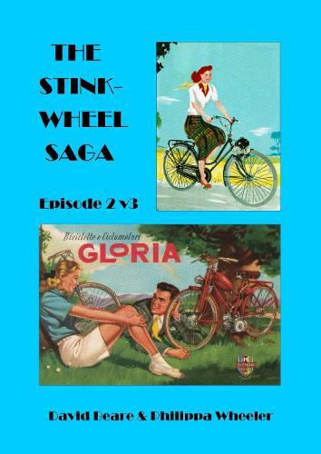 The Stinkwheel Saga: Episode 2 (Paperback)