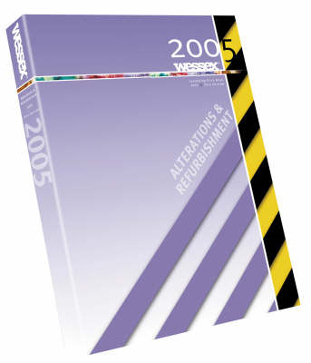 Wessex Alterations and Refurbishment Estimating Price Book 2005 (Paperback)