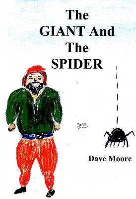 The Giant and the Spider (Spiral bound)