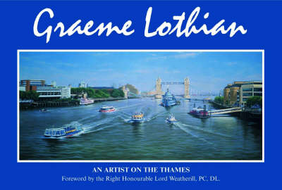 An Artist on the Thames: Paintings of the River Thames (Hardback)