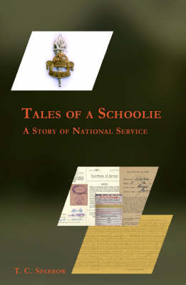 Tales of a Schoolie: A Story of National Service (Paperback)