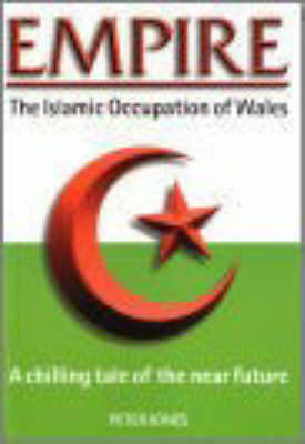 Empire: The Islamic Occupation of Wales (Paperback)