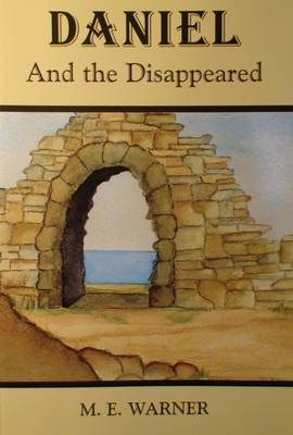 Daniel and the Disappeared (Hardback)