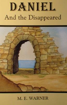 Daniel and the Disappeared (Paperback)