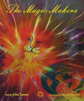 The Magic Makers: A Creation Myth (Paperback)