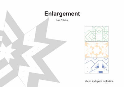 Enlargement - Shape and Space Collection S. (Paperback)