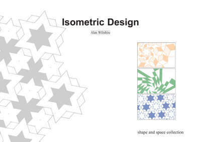 Isometric Design - Shape and Space Collection S. (Paperback)