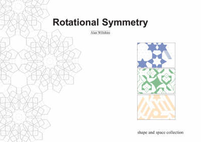 Rotational Symmetry - Shape and Space Collection S. (Paperback)