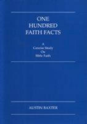 One Hundred Faith-facts (Paperback)