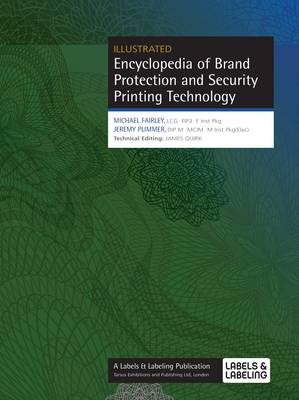 Encyclopedia of Brand Protection and Security Printing Technology (Hardback)