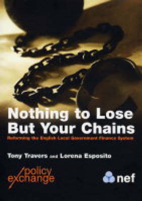 Nothing to Lose But Your Chains (Paperback)