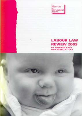 Labour Law Review 2005 (Paperback)