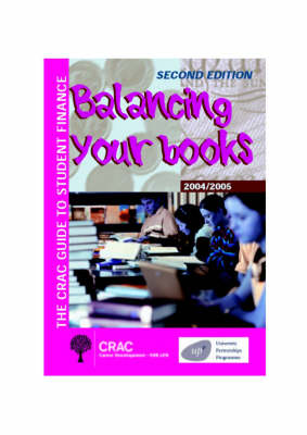 The CRAC Guide to Student Finance: Balancing Your Books (Paperback)