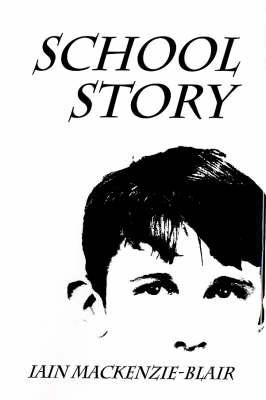 School Story (Hardback)