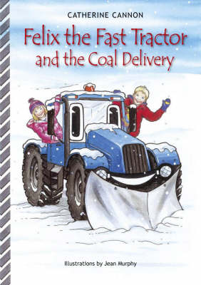 Felix and the Coal Delivery - Felix the Fast Tractor S. (Paperback)
