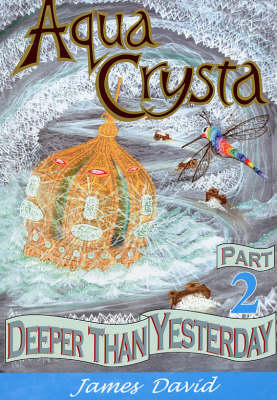 Deeper Than Yesterday - Aqua Crysta No. 2 (Paperback)