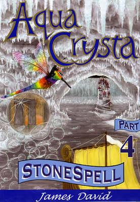 Stonespell - Aqua Crysta No. 4 (Paperback)