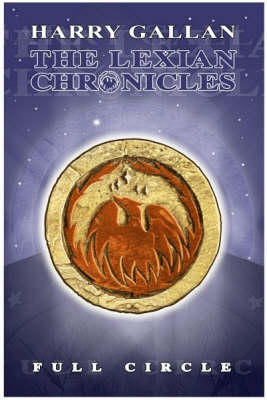 The Lexian Chronicles: Full Circle (Paperback)
