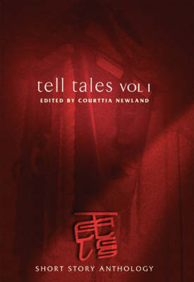 Tell Tales: v.1: The Anthology of Short Stories (Paperback)