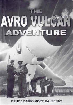 The Avro Vulcan Adventure (Paperback)