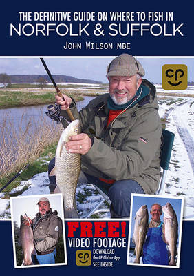 The Definitive Guide on Where to Fish in Norfolk & Suffolk (Paperback)