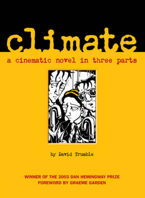 Climate: A Cinematic Novel in Three Parts (Paperback)