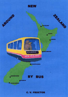 Around New Zealand by Bus (Paperback)