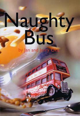 Naughty Bus (Paperback)