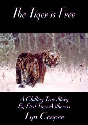The Tiger is Free (Paperback)