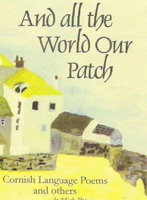 And All the World Our Patch (Paperback)