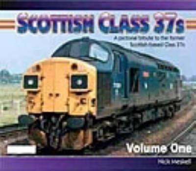 Scottish Class 37s: No. 1: The Steam Heat Years (Paperback)