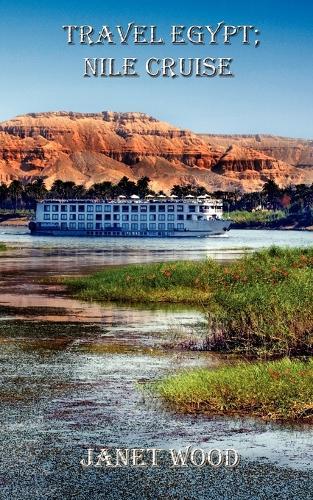 Travel Egypt Nile Cruise (Paperback)